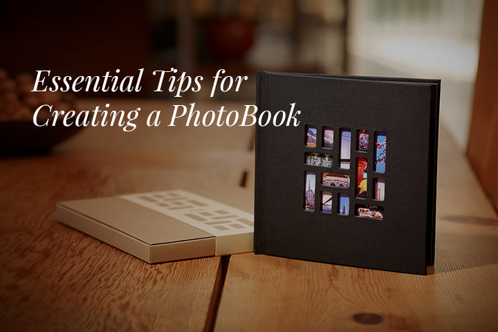 7 Essential Tips For Creating Your First Photo Book